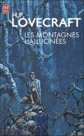 Les montagnes hallucinées- H.P. Lovecraft
