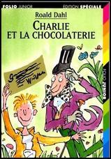 Charlie et la chocolaterie- Roald Dahl