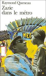 Zazie dans le métro- Raymond Queneau
